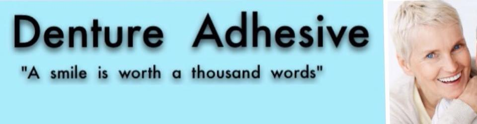 Denture Adhesive Reviews